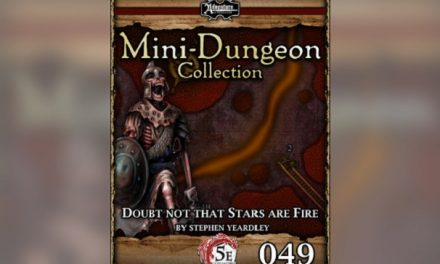 Doubt Not That Stars Are Fire: 5E Mini-Dungeon #049