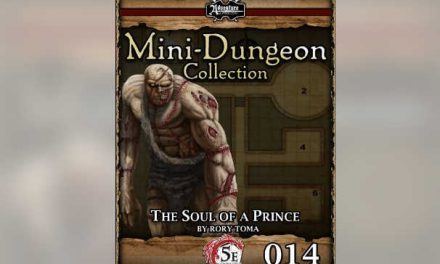 5E Mini-Dungeon #014: The Soul of a Prince – RPG Review
