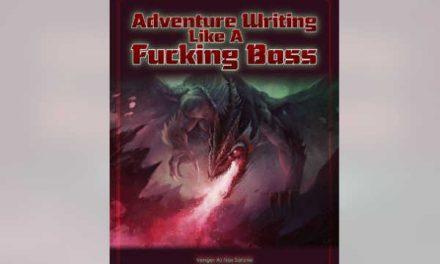 Adventure Writing Like A Fucking Boss – RPG Review