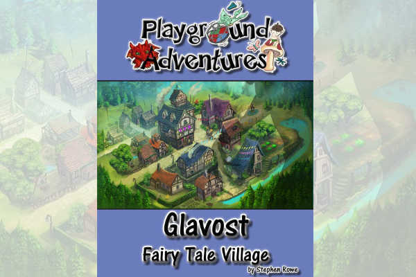 Glavost:  a Fairy Tale Village – RPG Review