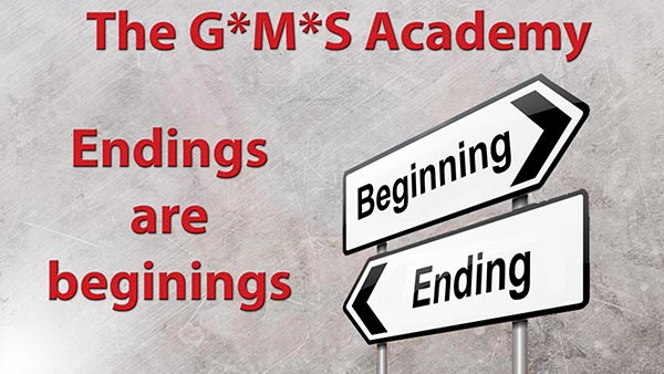 Adventure creation: Endings are beginnings. The G*M*S Academy