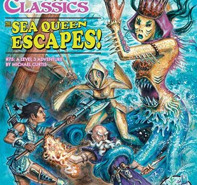 The Sea Queen Escapes: Dungeon Crawl Classics #75