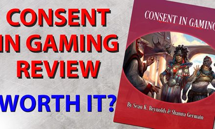 Consent in Gaming from Monte Cook Games RPG Review