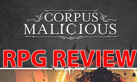 Corpus Malicious – RPG Review