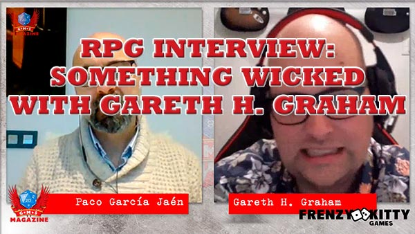 RPG Interview: Something Wicked with Gareth Graham from Frenzy Kitty Game