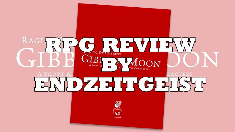 #RPG Review: Gibbous Moon from Raging Swan Press by Endzeitgeist