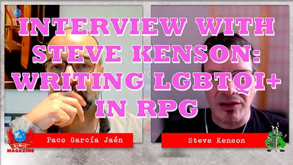 Writing LGBT characters in RPGs with Steve Kenson