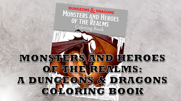 Coloring book Heroes of the Realms for Dungeons and Dragons review
