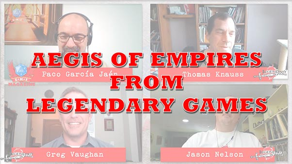 Aegis of Empires Adventure Path Kickstarter interview with Legendary Games