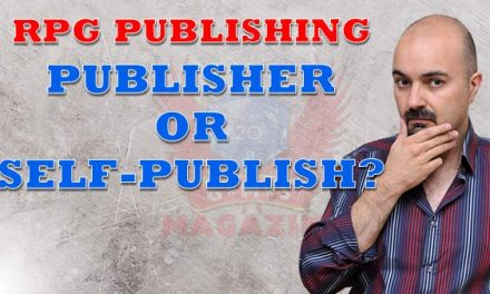 Publish or Self-publish? How to publish your RPG Ep. 3