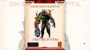 Creatures of Shadows over Vathak (5th Edition) Graven Earth Elemental From Fat Goblin Games
