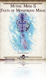 mythic_minis_feats_monstrous_magic