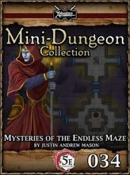 Review - 5E Mini-Dungeon #034: Mysteries of the Endless Maze