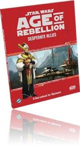 RPG Review - Star Wars: Age of Rebellion - Desperate Allies