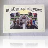 Video Unboxing - Suburban Dispute