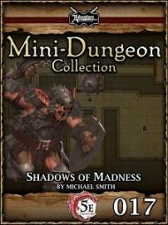 Review - 5E Mini-Dungeon - Shadows of Madness