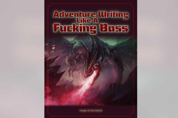Adventure Writting like a Fucking Boss