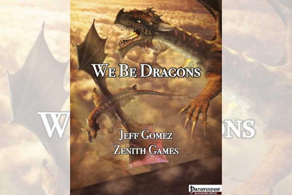 We Be Dragons – RPG Review