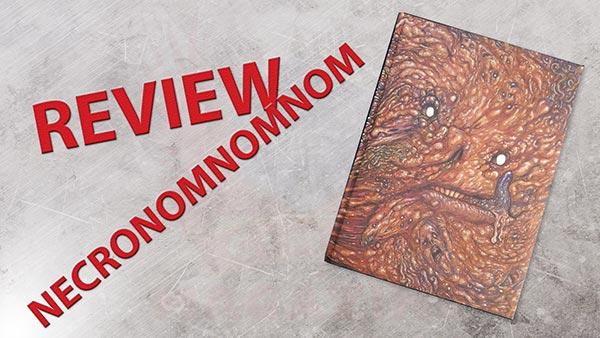 Necronomnomnom review