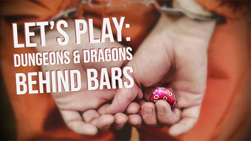 Let's Play: Dungeons and Dragons Behind Bars: The RPG interview room