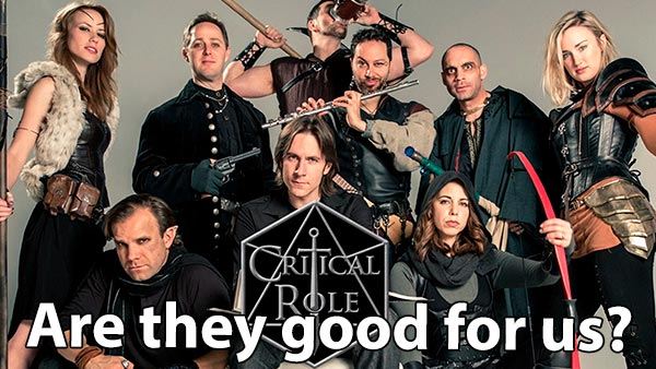 Critical Role's role – an unpopular opinion