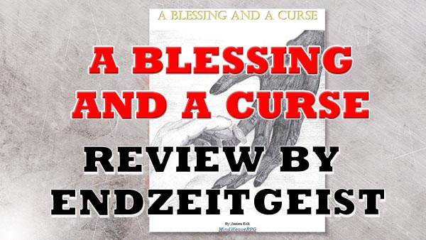A Blessing and a curse review by Endzeitgeist