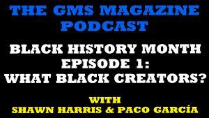 Black History Month: What Black Creators