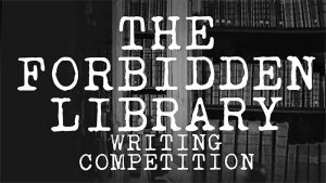 The Forbidden Library - a 1000 words cosmic horror adventure writing competition.